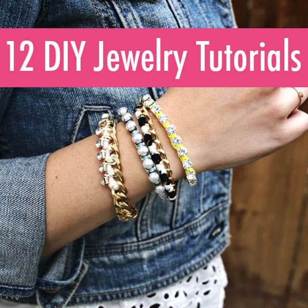 12 DIY Jewelry Tutorials
