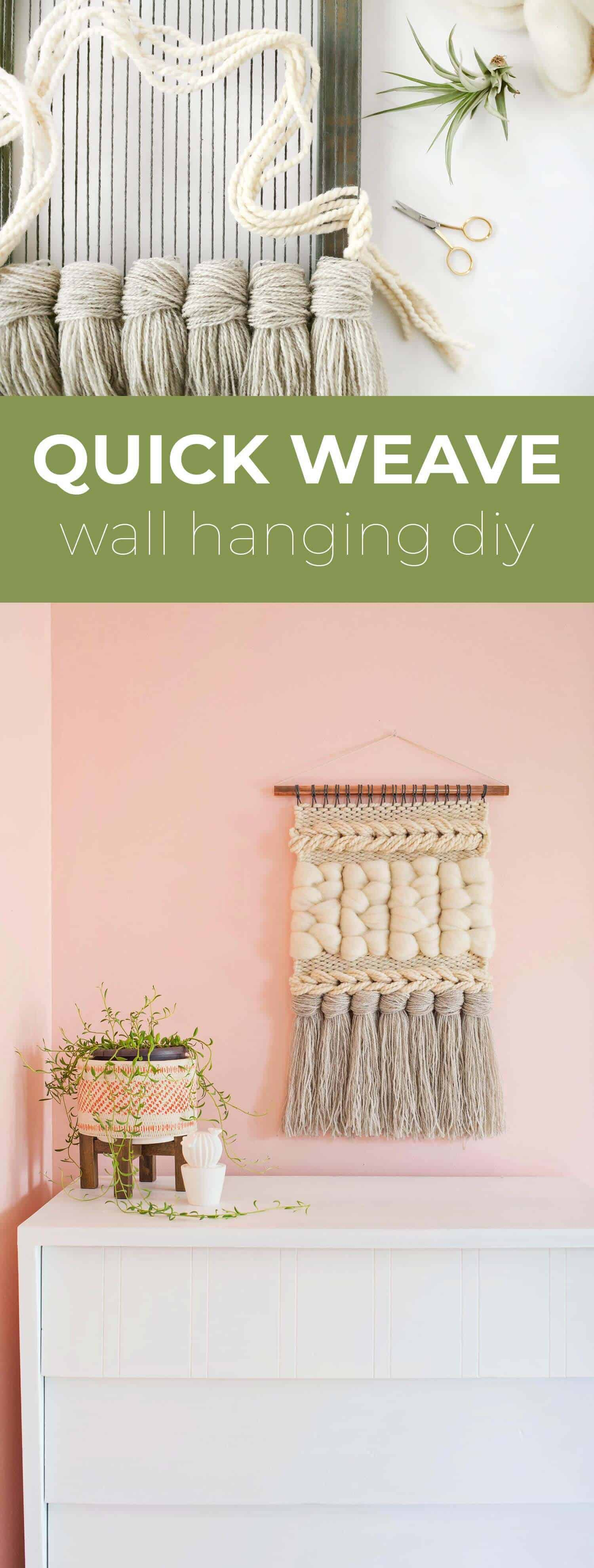 Schnell Weave Wandbehang DIY