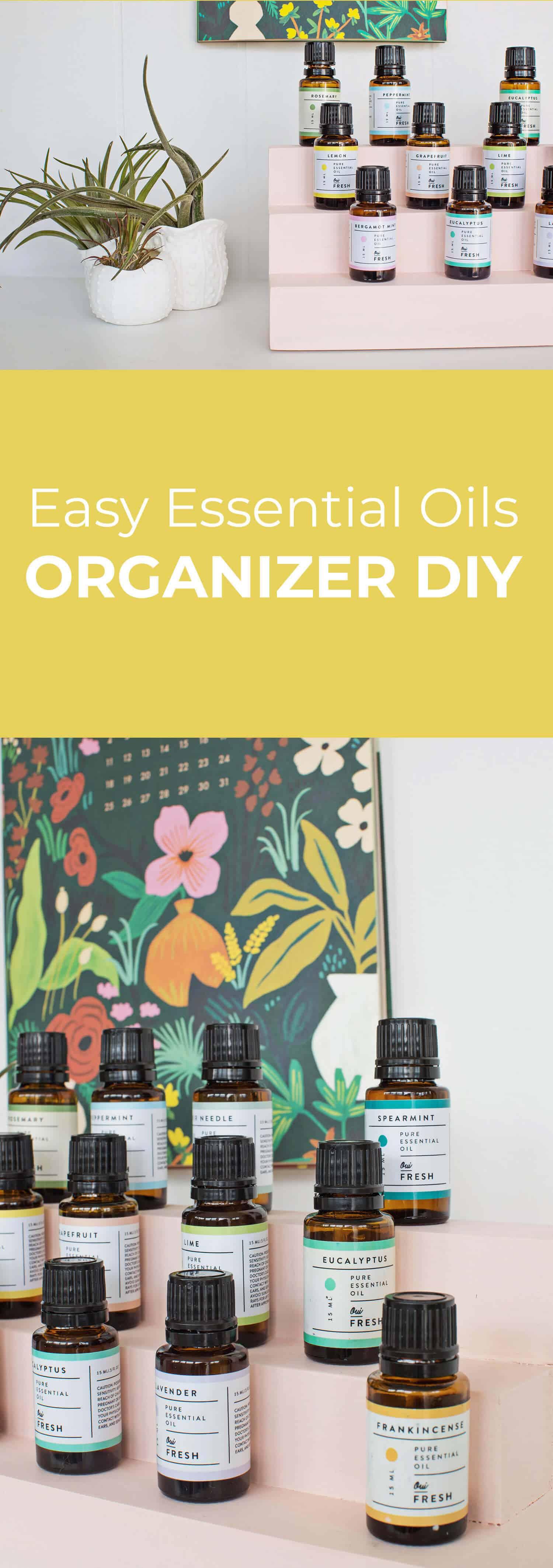 Einfache ätherisches Öl Organizer DIY