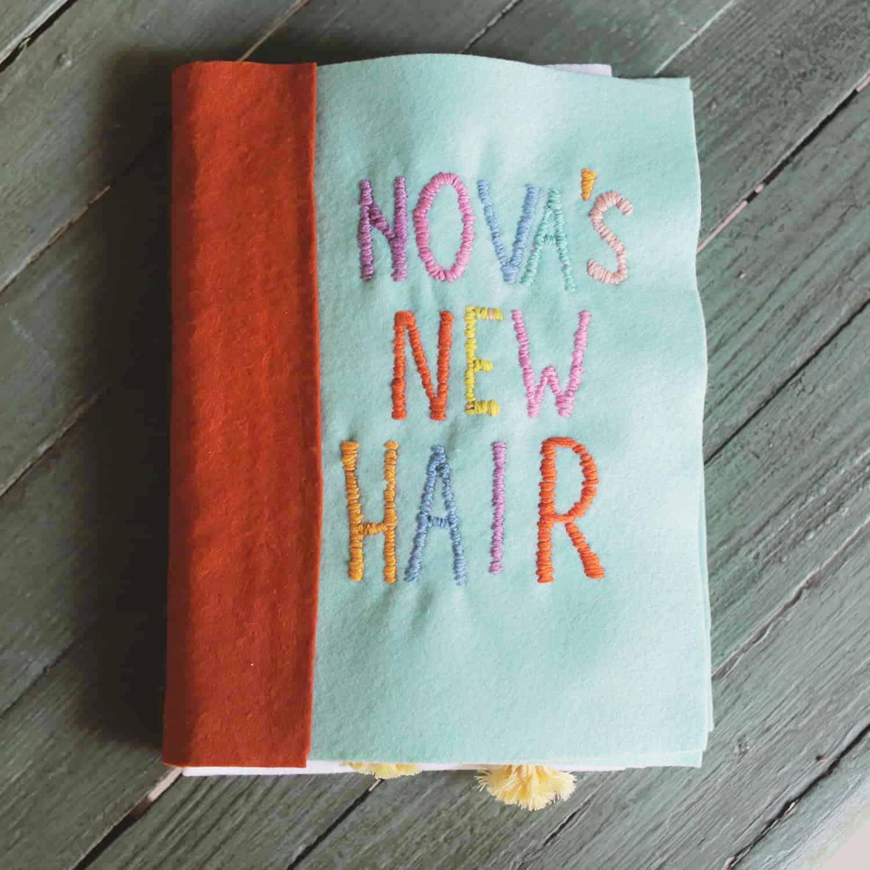 """""""Nova's New Hair"""" Homemade Children's Book"""