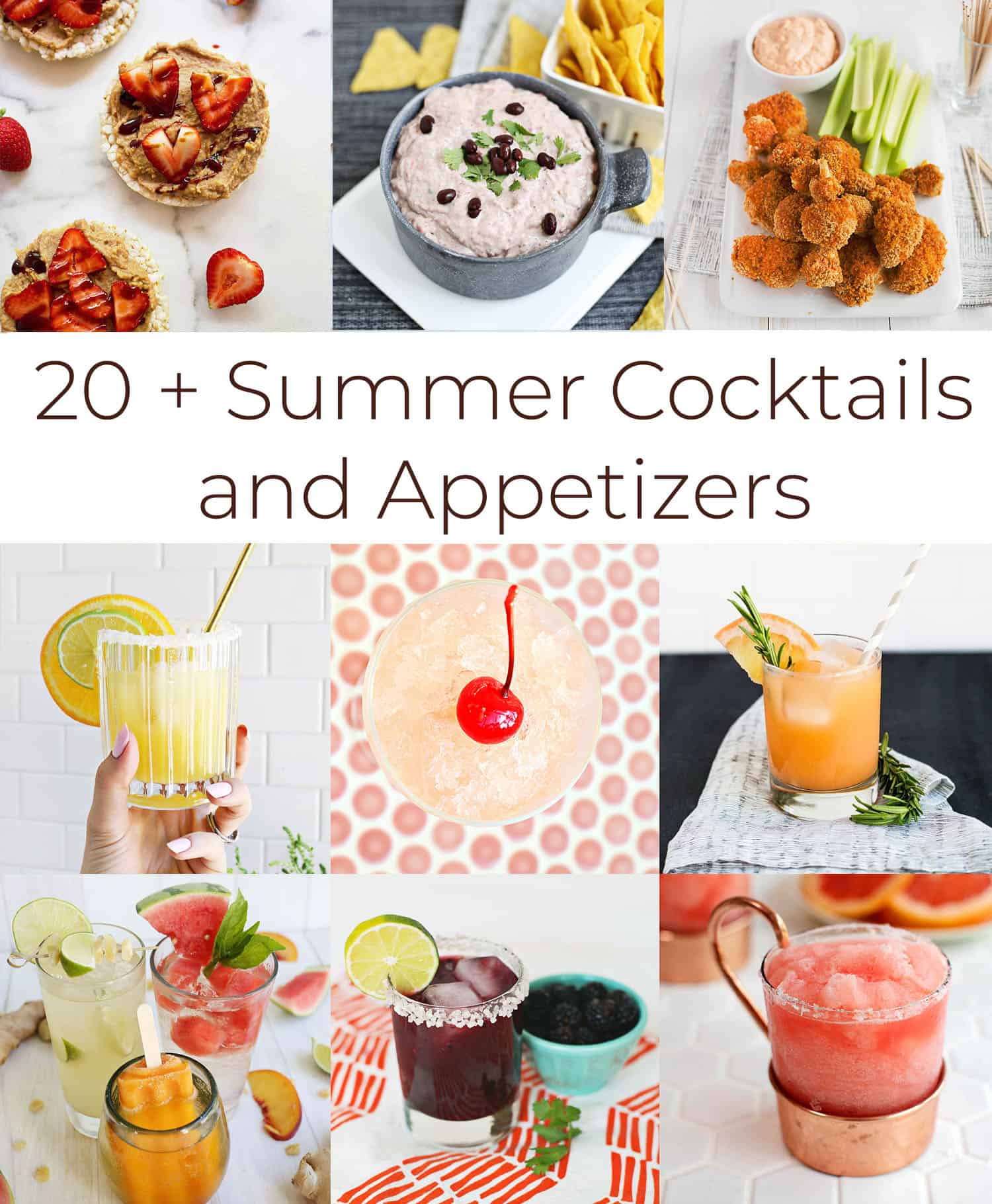 20+ Easy Summer Cocktails and Appetizers