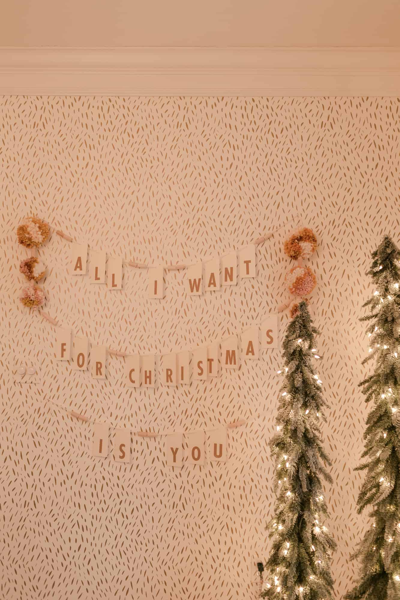 All I Want For Christmas Is You DIY Banner