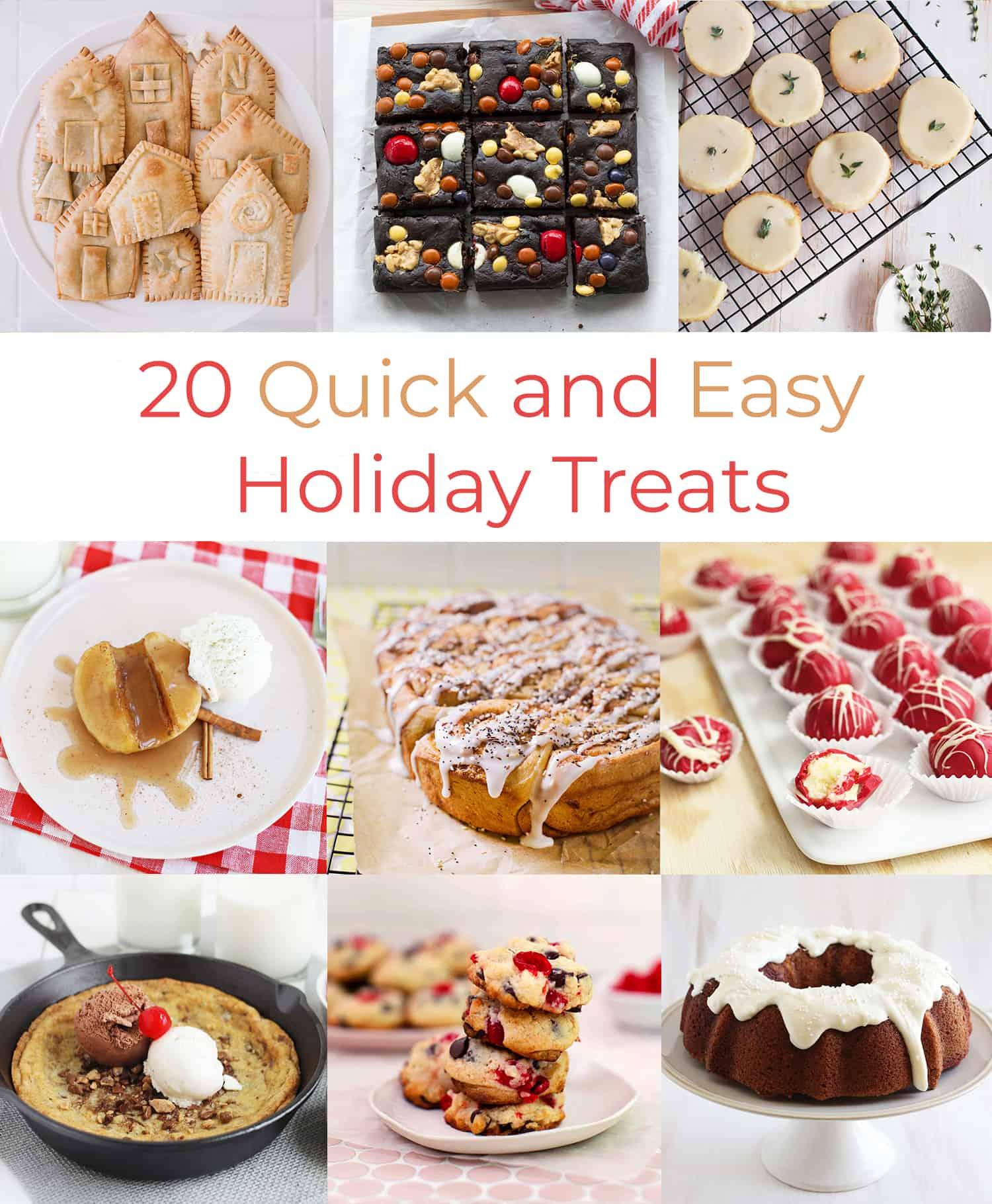 20 Quick + Easy Holiday Treats