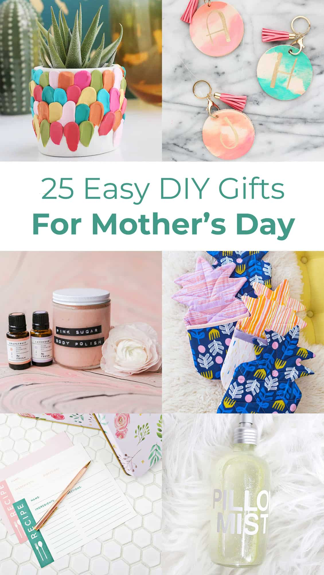 25 Easy Diy Gift Ideas For Mother S Day A Beautiful Mess