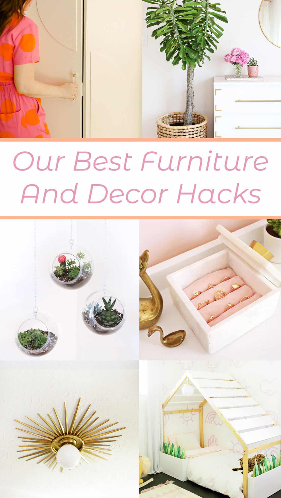Our Best Furniture and Decor Hacks