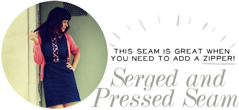Serged + Pressed Seam
