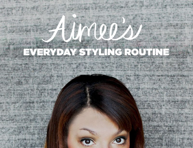 Aimee's Everyday Styling Routine2