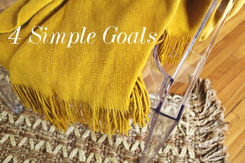 Four Simple Goals... before 2014