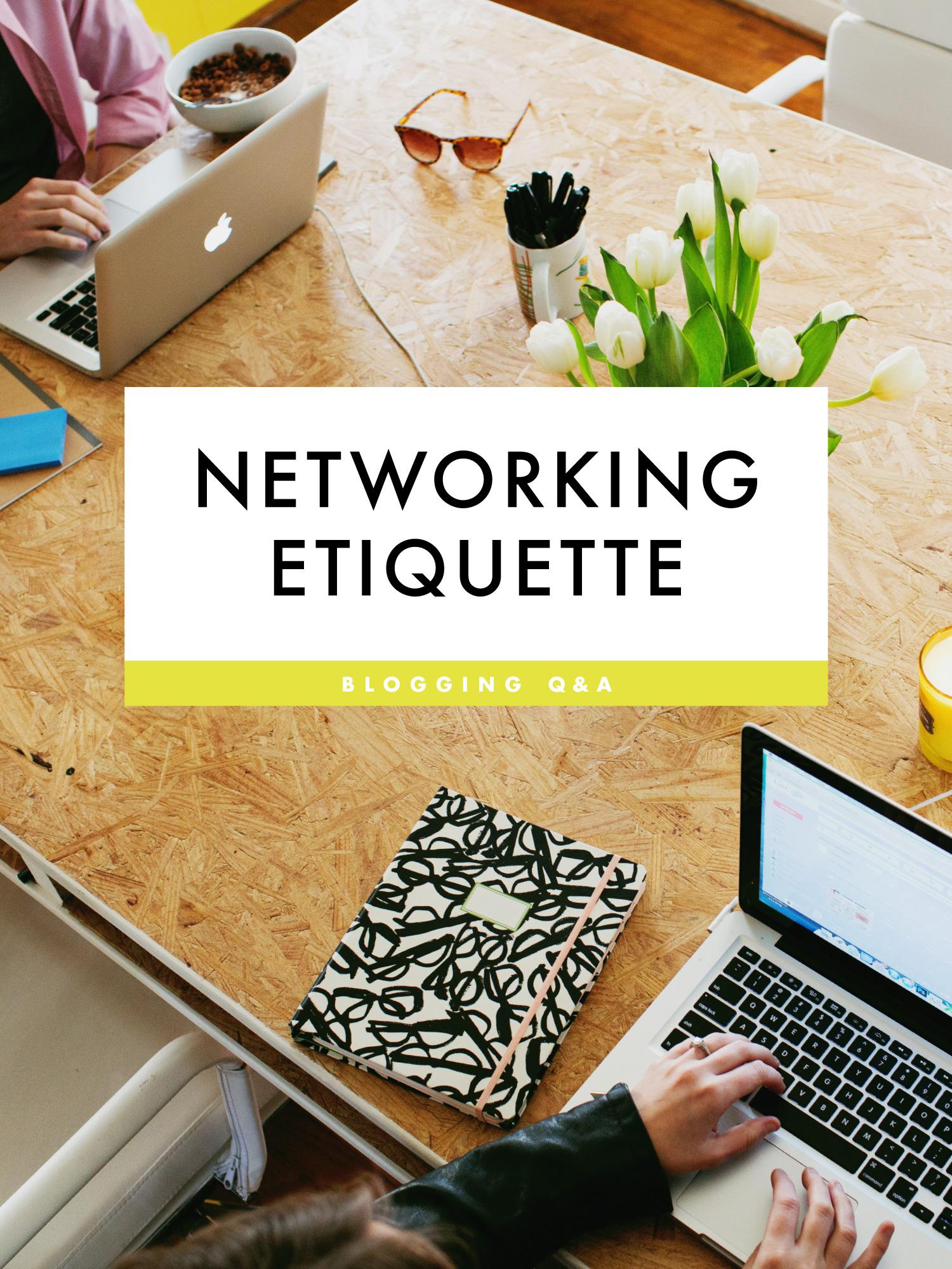 Networking ettiquette